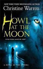 Good, HOWL AT THE MOON (Others Novels (Paperback)), Christine Warren, Book