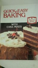 Quick and Easy Baking with Cake Mixes Spiral-bound – 1986 by Editors at Duncan H