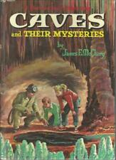 Caves and Their Mysteries James E. McClurg Whitman Publishing Hardbound 1962