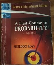 A First Course in Probability, 8th Ed. by Sheldon Ross (International Edition)