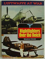 Luftwafe at War Nightfighters over the Reich  by Manfred Griehl  Book Air Force