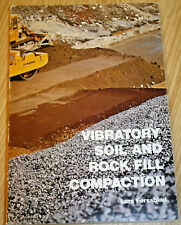 Vibratory Soil & Rock Fill Compaction By Lars Forssblad
