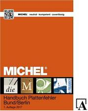 NEU ! MICHEL Plattenfehler Bund Berlin (Deutschland Bundesrepublik) 2017 Katalog