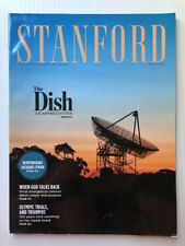 Stanford Alumni Association Magazine July/August 2012, THE DISH AN APPRECIATION