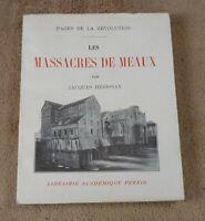 JACQUES HERISSAY - LES MASSACRES DE MEAUX  - PERRIN  1935
