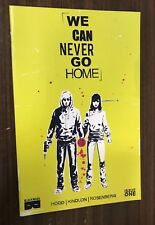 WE CAN NEVER GO HOME #1 -- 1st Print -- Black Mask -- NM- Or Better