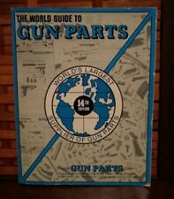 The World Guide to Gun Parts 14th Edition Gun Parts Corporation Largest Supplier