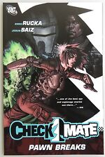 ESZ1960. Checkmate Pawn Breaks TPB by DC Comics (2007) FIRST PRINTING_