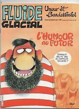 FLUIDE GLACIAL n°66 - décembre 1981. Etat neuf