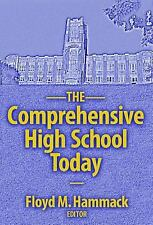 The Comprehensive High School Today (Series on School Reform)-ExLibrary