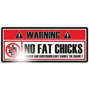 Aufkleber Sticker No Fat Chicks OEM JDM Auto Motorrad Tuning Warning Oldschool