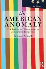 The American Anomaly: U.S. Politics and Government in Comparative Perspective V