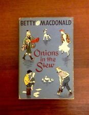 Vintage 1956 Book - Onions In The Stew - Betty Macdonald
