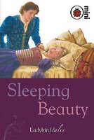 Sleeping Beauty: Ladybird Tales, Ladybird, Very Good Book