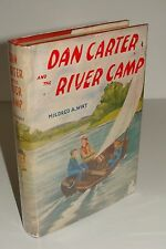 Dan Carter And The River Camp By Mildred A. Wirt 1st/EARLY 1949 Hardcover