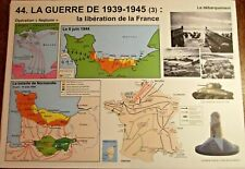 Affiche scolaire Rossignol la Libération de la France,Débarquement 1939 à 1945