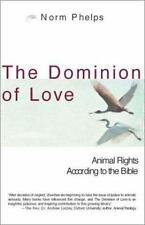 The Dominion of Love: Animal Rights According to the Bible-ExLibrary