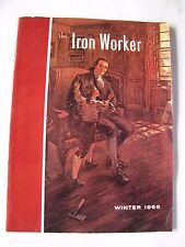 The Iron Worker Magazine Winter 1966 Lynchburg, Va. Vol. XXX No.1 Woodward Iron