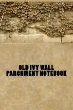 Old Ivy Wall Parchment Notebook by Wild Pages Wild Pages Press Journals &...