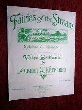 FAIRIES OF THE STREAM    VALSE BRILLANTE  BY ALBERT KETELBEY VINTAGE SHEET MUSIC