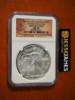 2014 (S) $1 AMERICAN SILVER EAGLE NGC MS70 FR STRUCK AT SAN FRANCISCO LABEL