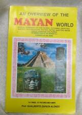 An Overview of the Mayan World