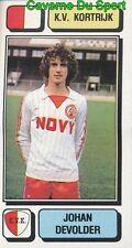 139 JOHAN DEVOLDER BELGIQUE KV.KORTRIJK STICKER FOOTBALL 1983 PANINI