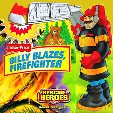 Billy Blazes, Firefighter (Fisher-Price Rescue Her