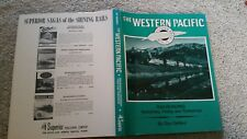 WESTERN PACIFIC RAILROADING YESTERDAY TODAY & TOMORROW BY DON DeNEVI 1ST EDITION