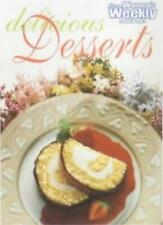 "Delicious Desserts Cook Book (""Australian Women's Weekly"" Home Library),Austral"