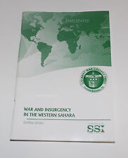 WAR AND INSURGENCY IN THE WESTERN SAHARA US ARMY WAR COLLEGE MILITARY