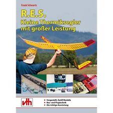 R.E.S. - Kleine Thermiksegler mit großer Leistung