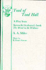 Toad of Toad Hall: Libretto by A. A. Milne (Paperback, 1998)