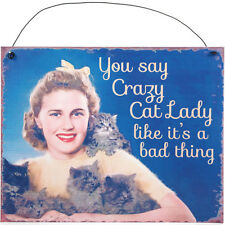 """""""YOU SAY CRAZY CAT LADY LIKE IT'S A BAD THING"""" Vintage 50s Blechschild Rockabill"""
