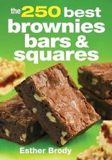 The 250 Best Brownies, Bars and Squares-ExLibrary