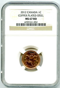 2012 CANADA CENT NGC MS67 RD MAGNETIC STEEL HIGH GRADE LAST YEAR OF ISSUE