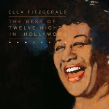 New: Ella Fitzgerald: The Best of Twelve Nights in Hollywood  Audio CD
