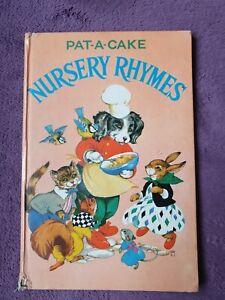 Pat-A-Cake Nursery Rhymes illustrated by Rene Cloke. Purnell 1967 hardback.