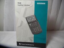 ti-83 Graphing Calculator Guidbook