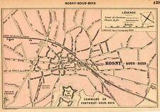 93 ROSNY SOUS BOIS  PLAN DE LA VILLE MAP IMAGE 1902