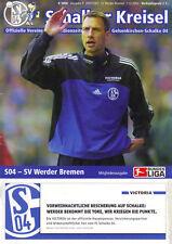 SCHALKER KREISEL * S04 * SCHALKE * Stadionmagazin 2005 vs SV WERDER BREMEN