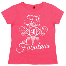 """40th Birthday T-Shirt """"Fit 40 & Fabulous"""" Ladies Womens Fortieth Gift"""
