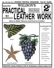 Weldon's 2D #118 c.1894 - Practical Leather Work, Victorian Era Instruction Book