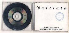Cd FRANCO BATTIATO Breve invito a rinviare il suicidio PROMO EMI 1995 Cds single