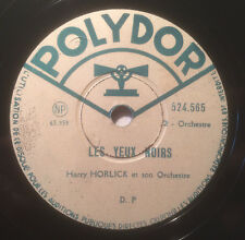 Disque Old record Polydor 78t./rpm 25cm Harry Horlick - les yeux noirs