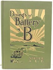 Doings of Battery B Humorous Happenings & Situations - 328th Field Artillery WWI