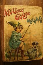 Very Old Unique Hard Cover Copy of Mother Goose Nursery Rhymes Complete Melodies