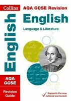 AQA GCSE 9-1 English Language and English Literature Revision Guide by Collins G