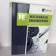 MECHANICAL ENGINEERING: FE REVIEW MANUAL By Brightwood Engineering Education