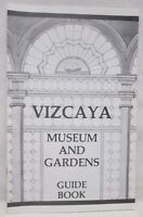 Vintage Vizcaya Museum Gardens Guide Book Tour Miami Florida Booklet